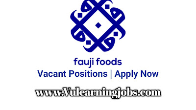 Fauji Foods Limited Jobs 2020