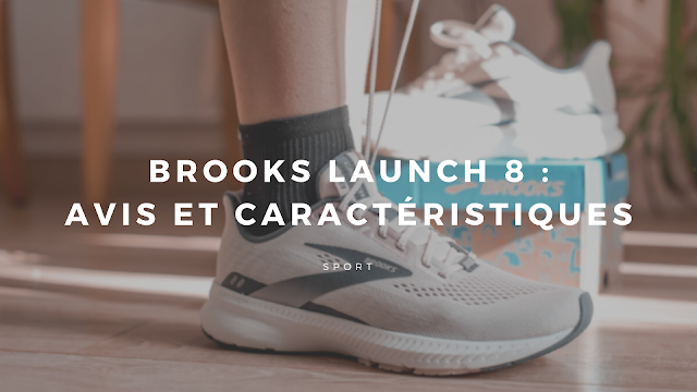 brooks launch 8 avis
