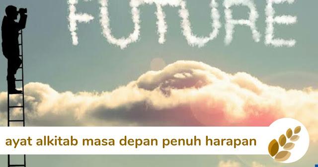 12 ayat alkitab masa depan penuh harapan