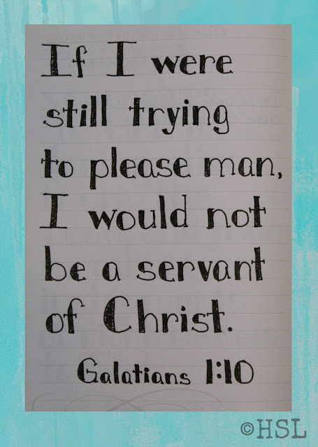 Galatians 1:10, Scripture Writing