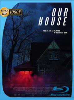 Our House 2018 HD [1080p Latino [Google Drive] Panchirulo