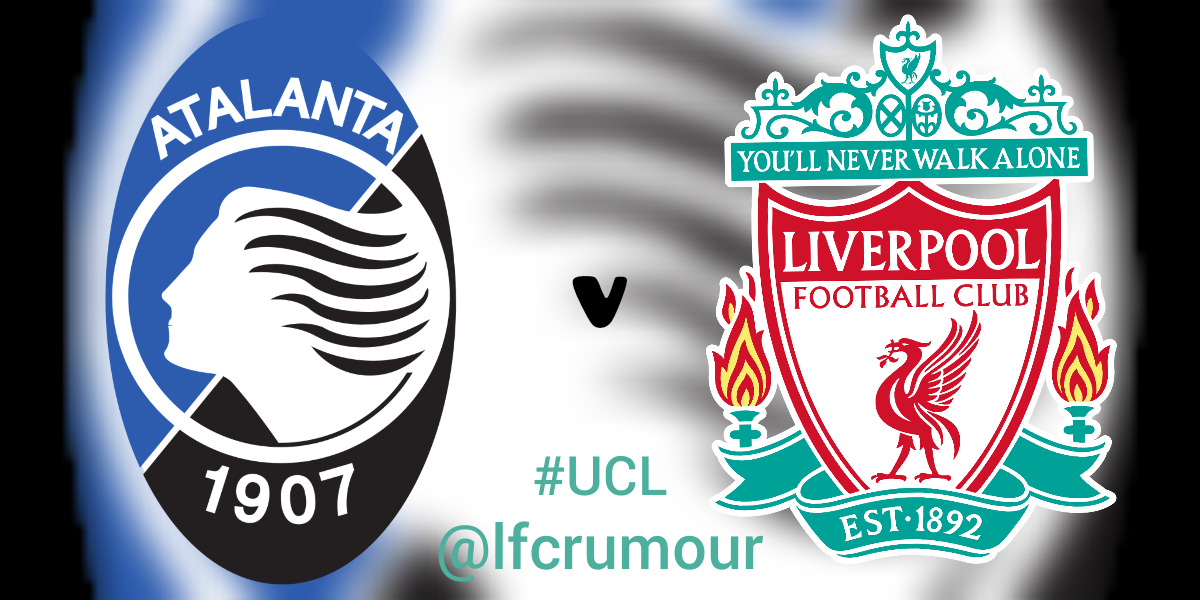 Champions League: Atalanta vs Liverpool.