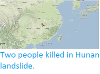 http://sciencythoughts.blogspot.co.uk/2013/06/two-people-killed-in-hunan-landslide.html