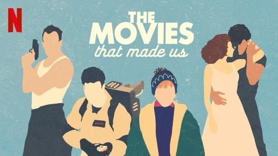 The Movies That Made Us, de Netflix. Crítica de la Temporada 1