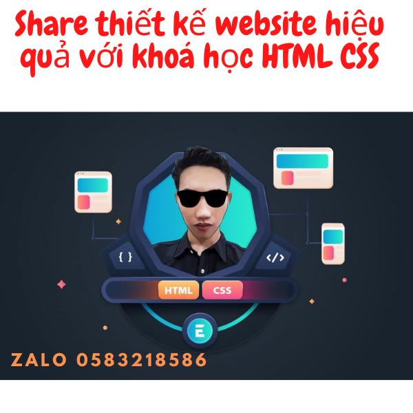 Share khóa học Tự học thiết kế website với HTML CSS