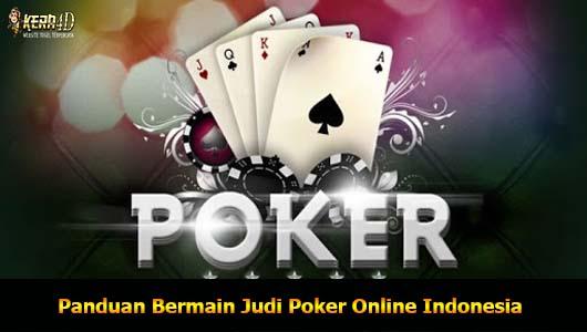 Panduan Bermain Judi Poker Online Indonesia