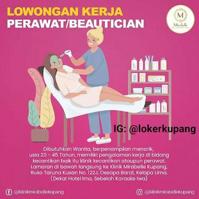 Lowongan Kerja Klinik Mirabelle Kupang Sebagai Perawat/Beautician