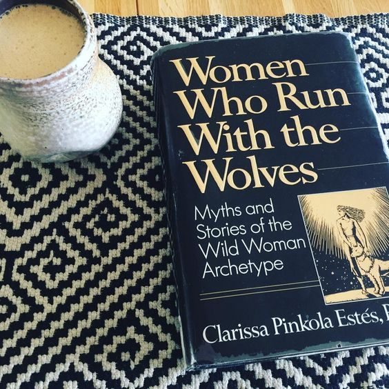 How To Review Book You Havent Read >> Moon to Moon: Reading List: Women Who Run With The Wolves by Clarissa Pinkola Estes