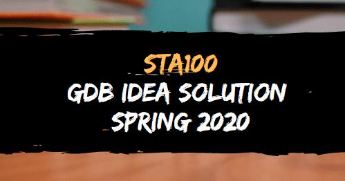 STA100 GDB  SOLUTION SPRING 2020