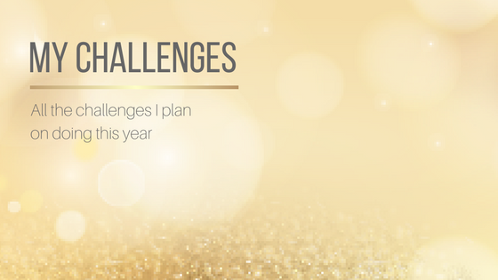 My 2018 Challenges #AmReading #AmWriting