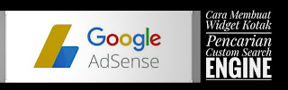 Cara Membuat Widget Kotak Pencarian Custom Search Engine