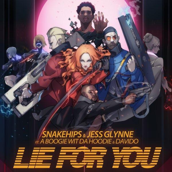 "[Lyrics] Snakehips & Jess Glynne – ""Lie For You"" ft. A Boogie Wit Da Hoodie, Davido"