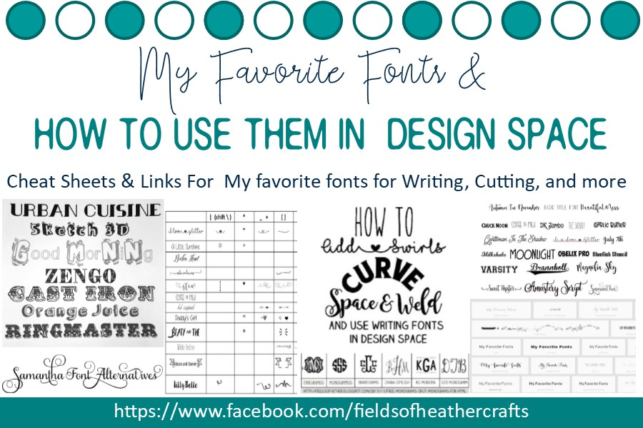 Fields Of Heather: My Favorite Fonts & How to Use them