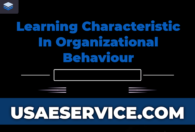 Learning Characteristic Study Notes Organizational Behaviour