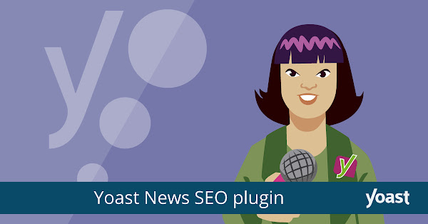 Yoast News SEO – WordPress Plugin for Google News