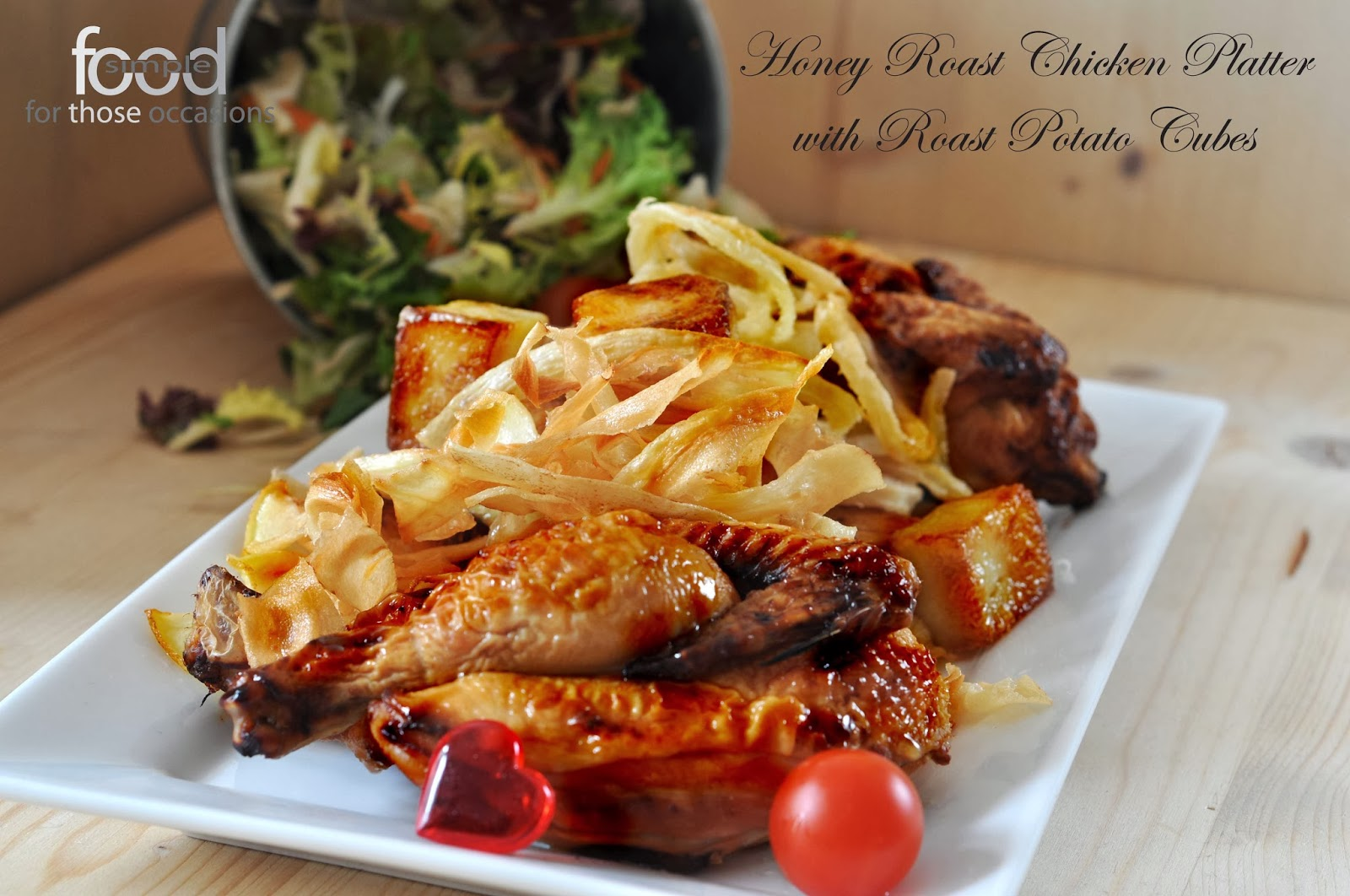 Honey Roast Chicken Platter ~ Simple Food