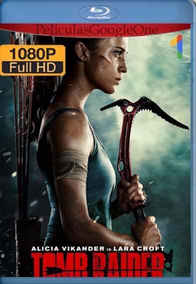 Tomb Raider (2018)[1080p BRrip] [Latino-Inglés] [GoogleDrive] LaChapelHD