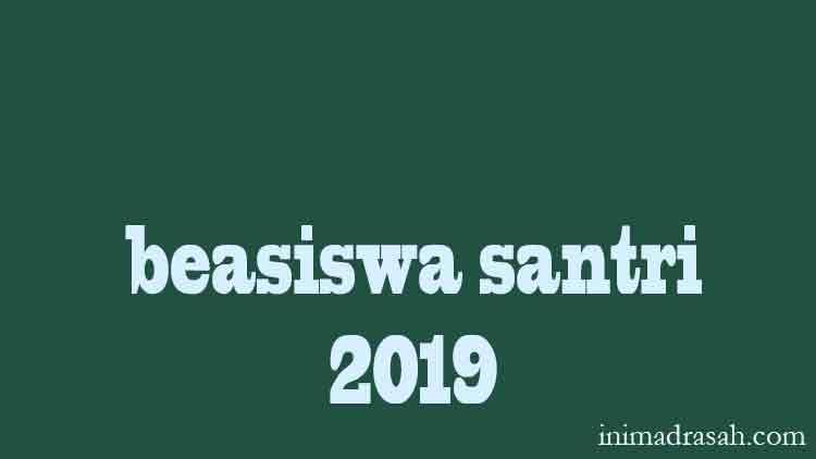 program-beasiswa-santri-berprestasi-2019