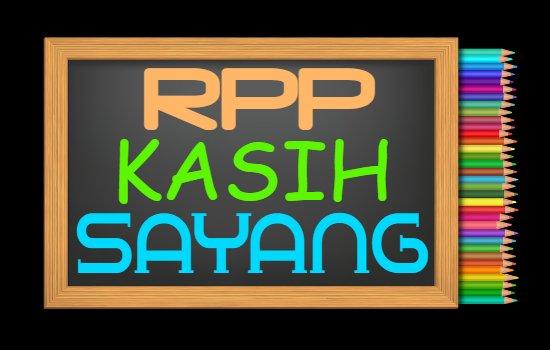 RPP PAI Kelas 1 Semester 1 Tahun 2020/2021, Materi Kasih Sayang