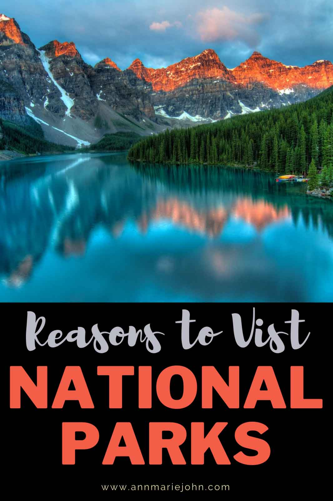 Why You Should Be Visiting National Parks