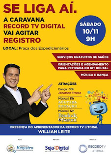 Registro-SP recebe a Caravana RECORD TV Digital no sábado, 10/11