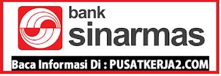 Lowongan kerja Terbaru Padang Januari 2020 PT Bank Sinarmas
