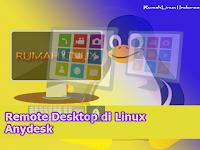 Cara Menginstal AnyDesk di Sistem Linux