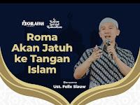 *SAKSIKAN LIVE KHILAFAH CHANNEL*   Kajian Online Spesial Ramadhan #4*Roma Akan Jatuh ke TanganIslam*