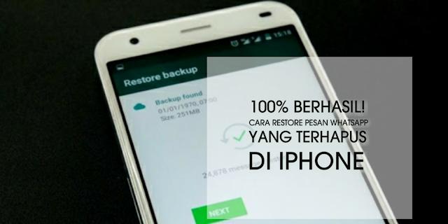 100% Berhasil! Cara restore pesan WhatsApp yang terhapus di iPhone