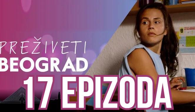 Preživeti Beograd 17 epizoda