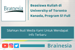 Beasiswa Kuliah di University of Toronto Kanada, Program S1 Full