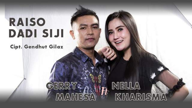 Nella Kharisma ft Gerry Mahesa - Raiso Dadi Siji