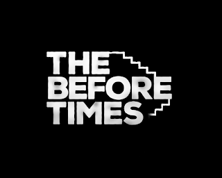 """The cover art for our game; it says """"The Before Times"""""""