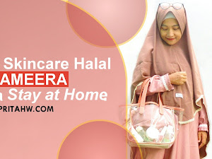 Review Skincare Halal Nameera Selama Stay at Home