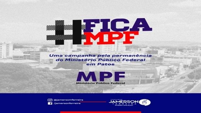 Jamerson Ferreira conclama Câmara Municipal, OAB e sociedade patoense para campanha de permanência do MPF - OUÇA