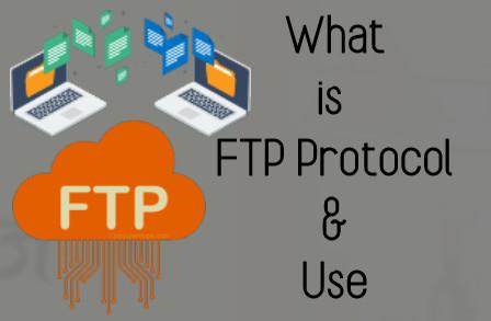 FTP प्रोटोकॉल किस तरह इस्तेमाल किया जाता है?