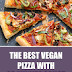 The Best Vegan Pizza with 20 minute Crust #pizza #veganpizza