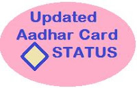 Updated aadhar card status