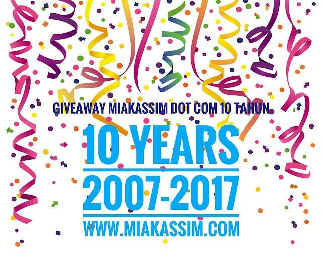 GIVEAWAY MIAKASSIM DOT COM 10 TAHUN.