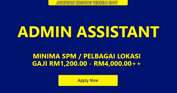 Jawatan Kosong Pembantu Tadbir / Admin Assistant