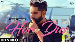 Hor Dus Lyrics By Parmish Verma