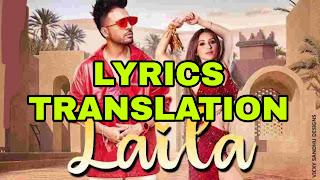 Laila Lyrics Translation in English/Hindi  - Tony Kakkar