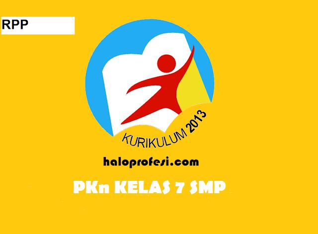 K13 : Download Rpp Pkn Kelas 7 Smp K 13 Revisi 2017