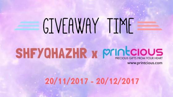 http://shafyqahazahar.blogspot.my/2017/11/giveaway-shfyqhazhr-x-printcious.html