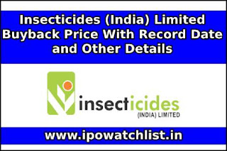 Insecticides (India) Limited buyback