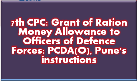 7th-cpc-grant-of-ration-money-allowance-pcda