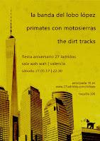 Concierto de La banda del lobo López, Primates con motosierras y The dirt tracks en Sala Wah Wah
