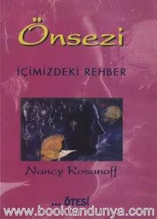 Nancy Rosanoff - Önsezi İçinizdeki Rehber