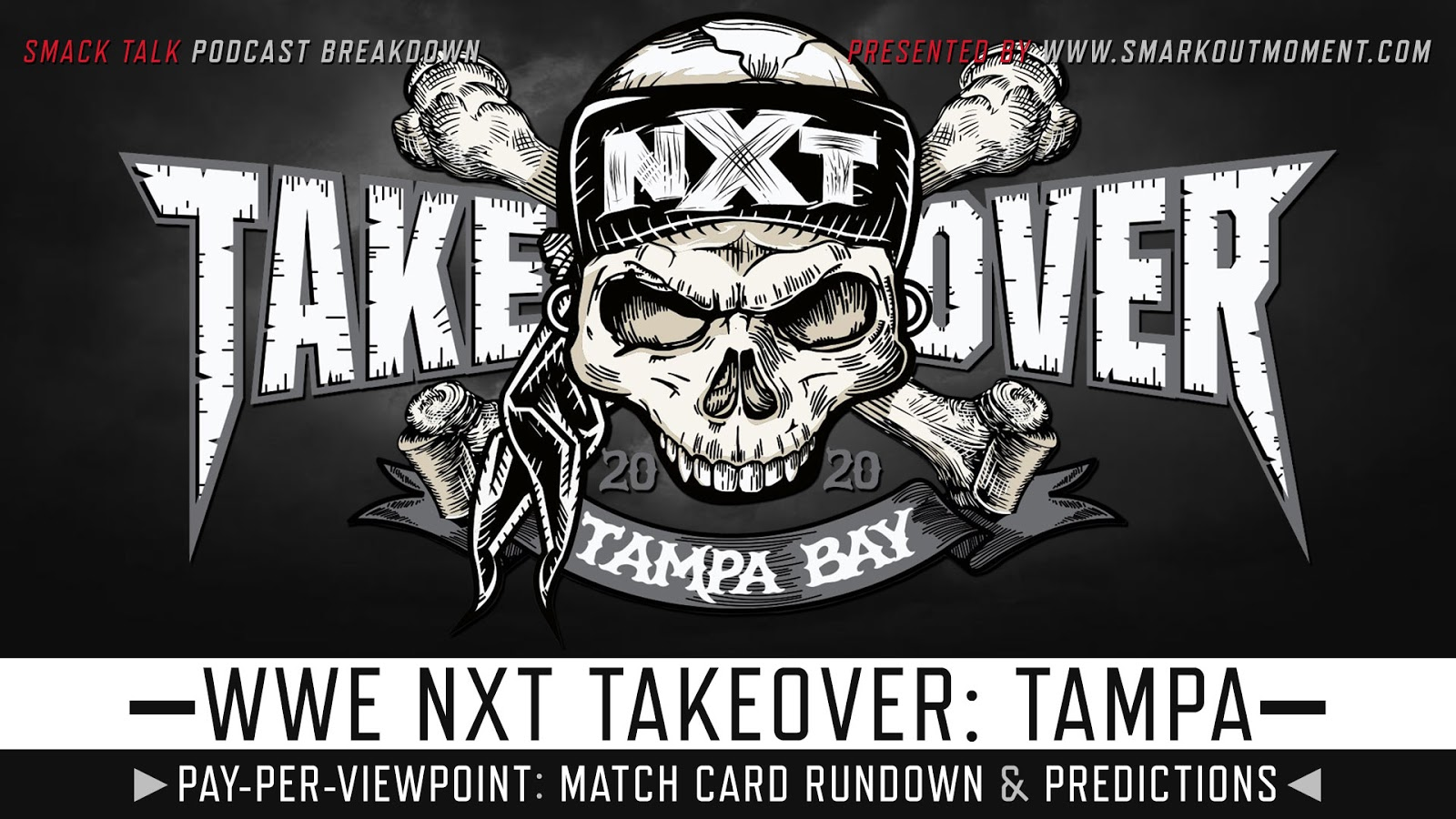 WWE NXT TakeOver: Tampa 2020 spoilers podcast