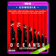 Ocean's 8: Las estafadoras (2018) WEB-DL 720p Audio Dual Latino-Ingles